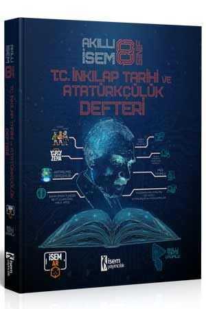 İsem 2022 8. Sınıf Akıllı İsem T.C İnkılap Tarihi ve Atatürkçülük Defteri İsem Yayıncılık