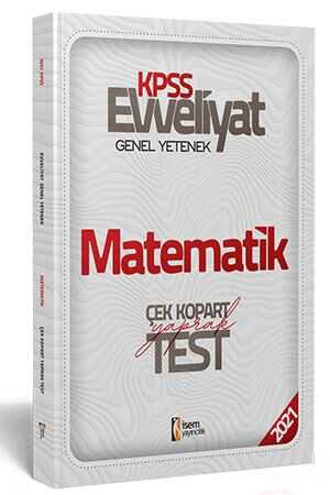 İsem 2021 Evveliyat KPSS Genel Yetenek Matematik Çek Kopar Yaprak Test İsem Yayıncılık